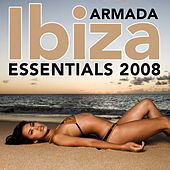 Play & Download Armada Ibiza Essentials 2008 by Various Artists | Napster