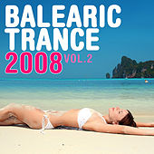 Balearic Trance 2008, Vol. 2 by Various Artists