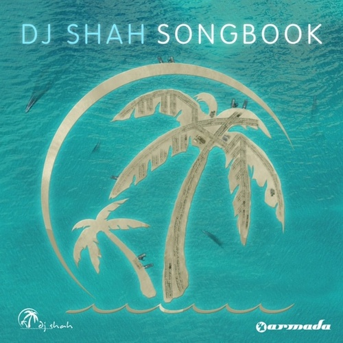 Play & Download Songbook by DJ Shah | Napster