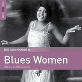 Play & Download Rough Guide To Blues Women by Various Artists | Napster