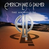 Play & Download The Anthology by Emerson, Lake & Palmer | Napster