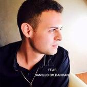 Fear by Danillo do Dandan