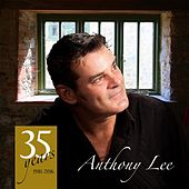 35 Years of Anthony Lee by Anthony Lee