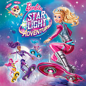 Play & Download Star Light Adventure (Original Motion Picture Soundtrack) by Barbie | Napster