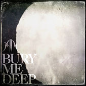 Bury Me Deep by Anna Rose