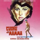 Cuore Di Mamma - Mother's Heart (Bande originale du film de Salvatore Samperi (1969)) by Ennio Morricone