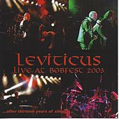 Play & Download Live at Bobfest 2003 by Leviticus | Napster