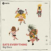 Big Discs EP by Eats Everything