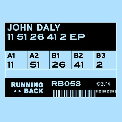 Play & Download 11 51 26 41 2 Ep by John Daly | Napster