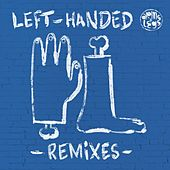 Play & Download Left-Handed Remixes by Daniel Steinberg | Napster