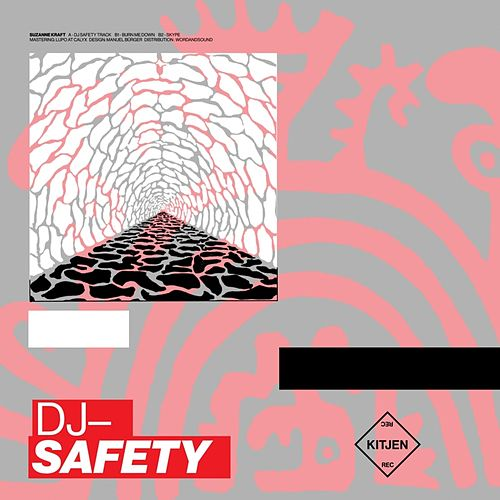 DJ-Safety by Suzanne Kraft