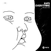 Eats Everything - Reworks by Various Artists