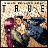 True Remixes by Aka Aka