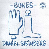 Play & Download Bones by Daniel Steinberg | Napster