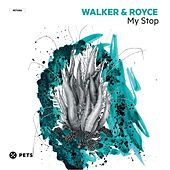 Play & Download My Stop by Walker & Royce | Napster