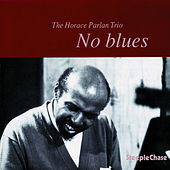 Play & Download No Blues by Horace Parlan | Napster