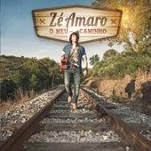 O Meu Caminho by Zé Amaro
