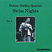 Swiss Nights, Vol. 3 by Dexter Gordon
