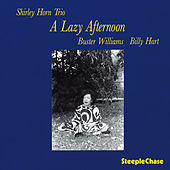 Play & Download A Lazy Afternoon by Shirley Horn | Napster