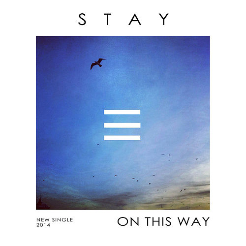 Play & Download On This Way by Stay | Napster