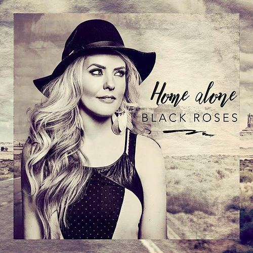 Play & Download Home Alone by Black Roses | Napster