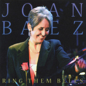 Ring Them Bells by Joan Baez