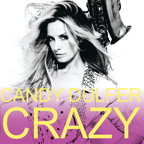 Crazy by Candy Dulfer