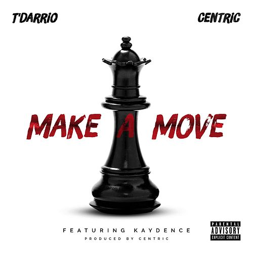 Make A Move by Centric