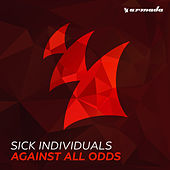 Against All Odds by Sick Individuals