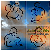 Play & Download Music for Mother and Baby - Through Mother's Eyes by Andreas | Napster
