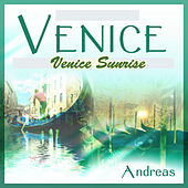 Play & Download Venice - Venice Sunrise by Andreas | Napster