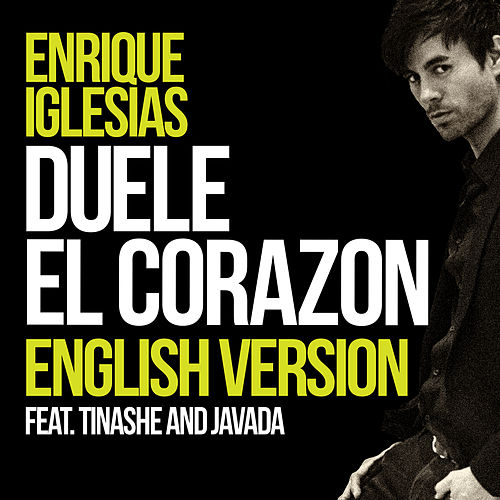Play & Download DUELE EL CORAZON (English Version) by Enrique Iglesias | Napster