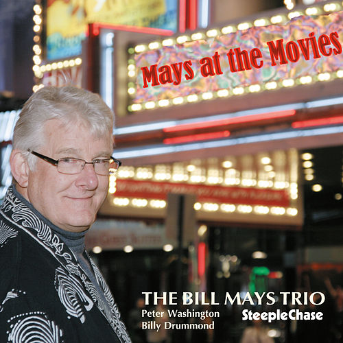 Mays at the Movies by Bill Mays