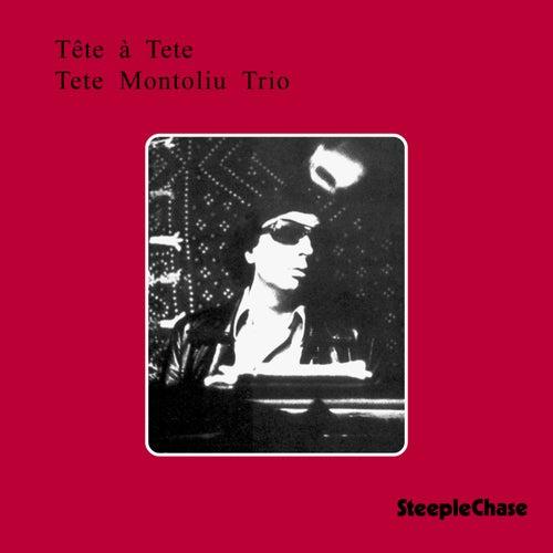 Tête à Tete by Tete Montoliu