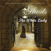 Ghosts - The White Lady by Llewellyn