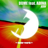 Play & Download Run by Dome | Napster