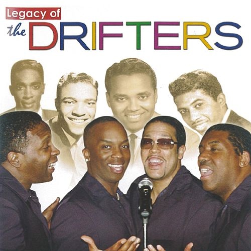 The Legacy Of The Drifters de The Drifters