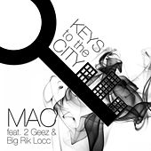 Play & Download Keys to the City (feat. Big Rik Locc & 2geez) by Mac | Napster