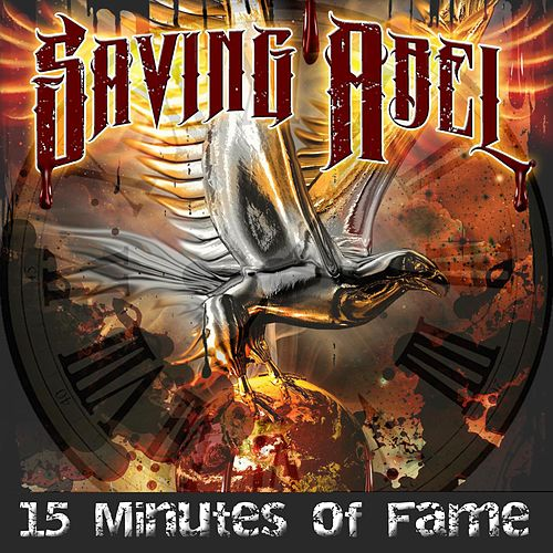 Play & Download 15 Minutes of Fame by Saving Abel | Napster
