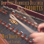 Old Time Hammered Dulcimer Favorites by Mick Doherty