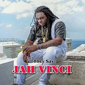 Play & Download They Say by Jah Vinci | Napster