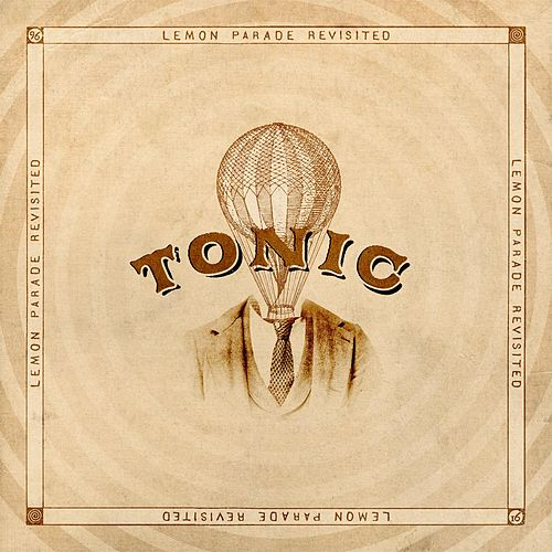 Lemon Parade Revisited by Tonic