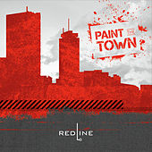 Play & Download Paint the Town by The RedLine | Napster