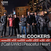 Play & Download The Call of the Wild and Peaceful Heart by Cookers | Napster