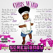 Play & Download ScrewBaby by Chris Ward | Napster