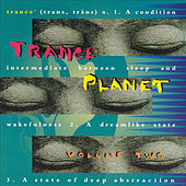 Trance Planet Vol. 2 von Various Artists