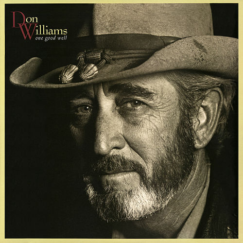 Play & Download One Good Well by Don Williams | Napster