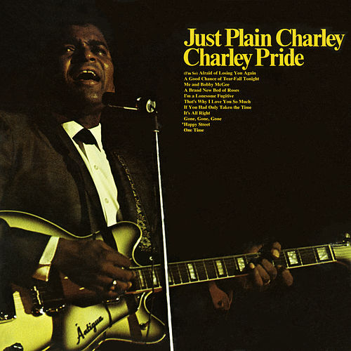 Play & Download Just Plain Charley by Charley Pride | Napster