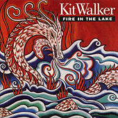 Fire in the Lake by Kit Walker