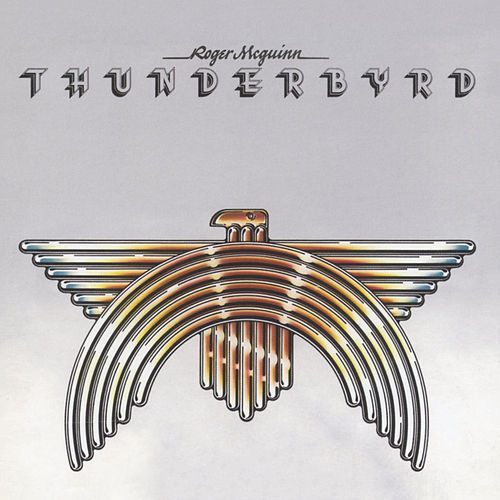 Play & Download Thunderbyrd by Roger McGuinn | Napster